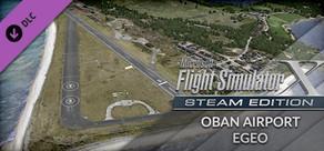 FSX: Steam Edition - Oban Airport (EGEO) Add-On