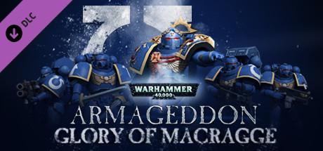 Warhammer 40,000: Armageddon - Glory of Macragge