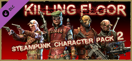 Attractive Killing Floor   Steampunk Character Pack 2 On Steam