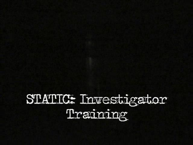 STATIC: Investigator Training screenshot