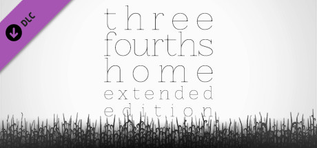 Three Fourths Home: Extended Edition - Art Book & Soundtrack