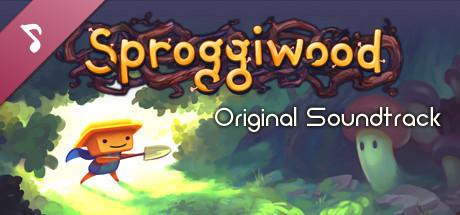 Sproggiwood Original Soundtrack