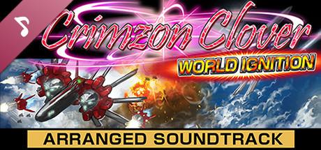 Crimzon Clover WORLD IGNITION - Arranged Sound Track