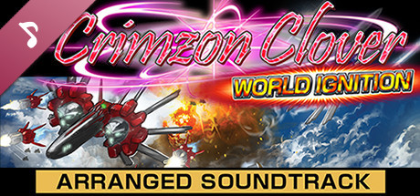 Crimzon Clover WORLD IGNITION - Arranged Sound Track