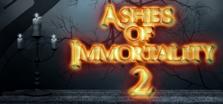 Ashes of Immortality II