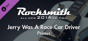 "Rocksmith® 2014 – Primus - ""Jerry Was A Race Car Driver"""