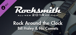 "Rocksmith® 2014 – Bill Haley & His Comets - ""Rock Around the Clock"""
