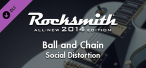 "Rocksmith® 2014 – Social Distortion - ""Ball and Chain"""