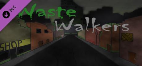Waste Walkers Prepper's Edition DLC