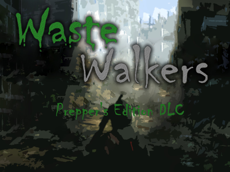 Waste Walkers Prepper's Edition DLC screenshot