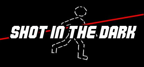 免费获取 Steam 游戏 Shot in the dark丨反斗限免
