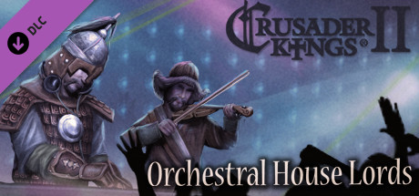 Crusader Kings II: Orchestral House Lords steam gift free