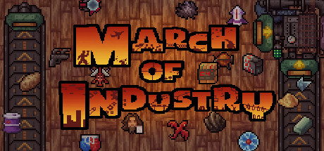 March of Industry: Very Capitalist Factory Simulator Entertainments