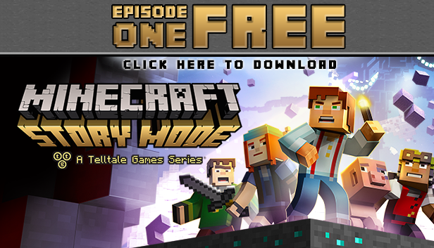 Minecraft Story Mode Episode 1 Free Download Available on iOS, Android,  PS4, Xbox 360 and PC