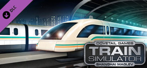 Train Simulator: Shanghai Maglev Route Add-On