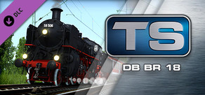 Train Simulator: DB BR 18 Steam Loco Add-On