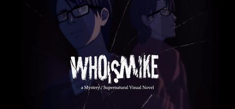 Who Is Mike - A Visual Novel