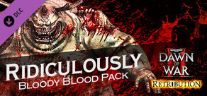 Warhammer® 40,000™: Dawn of War® II - Retribution - Ridiculously Bloody Blood Pack