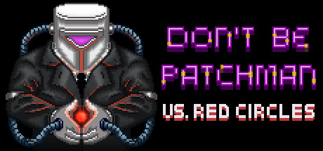 Patchman vs. Red Circles
