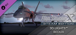 FSX: Steam Edition - 3D Lights Redux Add-On
