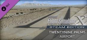 FSX: Steam Edition - Twentynine Palms Airport Add-On