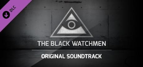 The Black Watchmen - Original Soundtrack