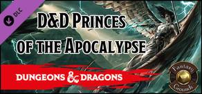 Fantasy Grounds - D&D Princes of the Apocalypse