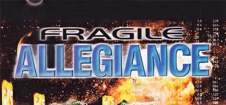 Fragile Allegiance