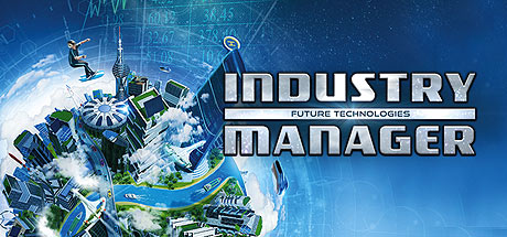 Industry Manager Future Technologies Update v1.1.3 Incl DLC-BAT