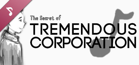 The Soundtrack of Tremendous Corporation