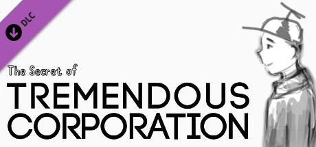 The Secret of Tremendous Corporation: DLC