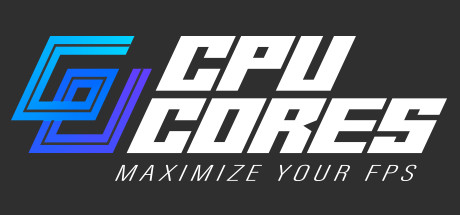 CPUCores :: Maximize Your FPS
