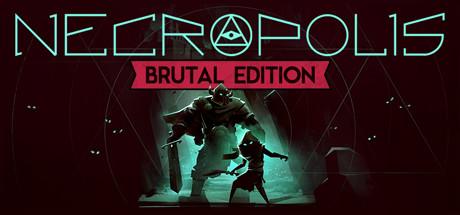 Necropolis Brutal Edition Скачать Торрент img-1
