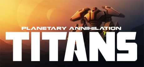 cover of Planetary Annihilation Titans