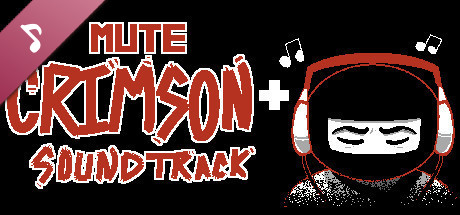 Mute Crimson+ Soundtrack