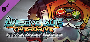 Awesomenauts - Clockwork Yoolip Skin