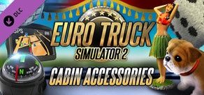 Euro Truck Simulator 2 - Cabin Accessories