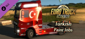 Euro Truck Simulator 2 - Turkish Paint Jobs Pack