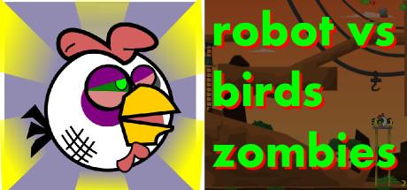 Robot vs Birds Zombies