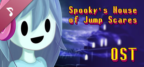 Spooky's Jump Scare Mansion - OST