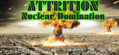 Attrition: Nuclear Domination game image
