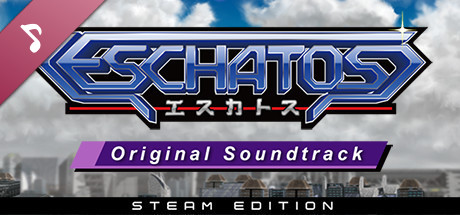 ESCHATOS Original Soundtrack (Steam Edition)