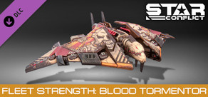 Star Conflict: Fleet Strength - Blood Tormentor