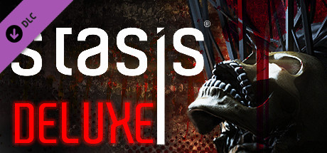STASIS Deluxe Edition Upgrade