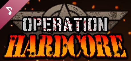 Operation Hardcore Soundtrack