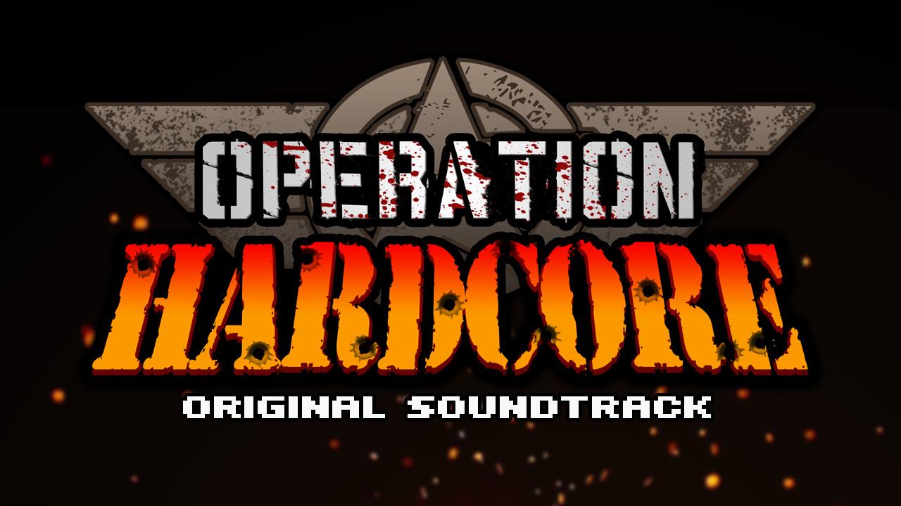 Operation Hardcore Soundtrack screenshot