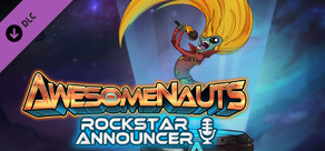 Awesomenauts - Rockstar Announcer