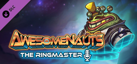 Awesomenauts - The Ringmaster (Announcer)