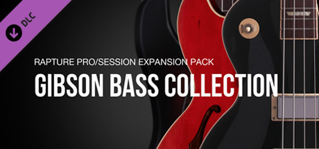 Xpack - Cakewalk - Gibson Bass Collection - Rapture Session & Pro