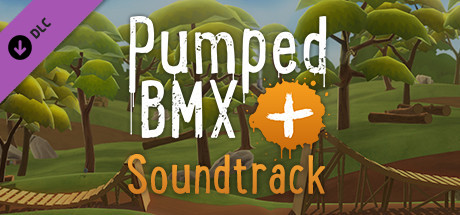 Pumped BMX + - Official Soundtrack